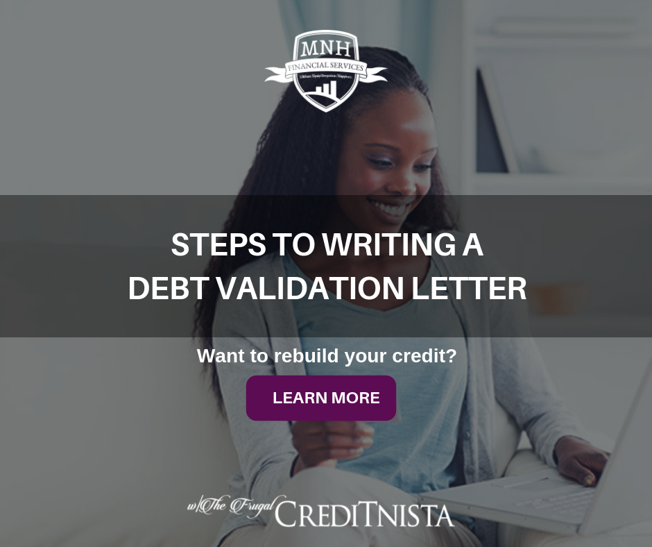 6 Steps To Writing A Debt Validation Letter Mnh Financial Services