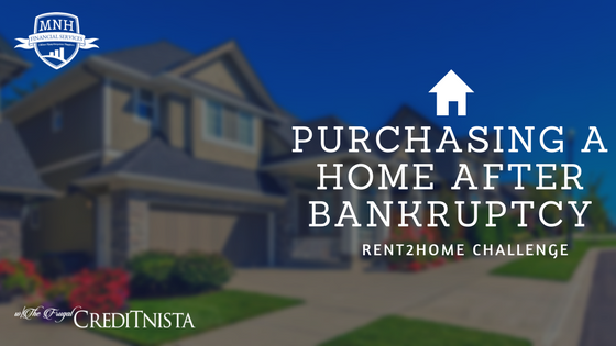 Purchasing A Home After Bankruptcy Mnh Financial Services