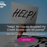 """Help! An Inquiry dropped my Credit Scores over 50 points!"" (2)"