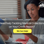 Need help Tackling Medical Collections on Your Credit Report_ Button_ )