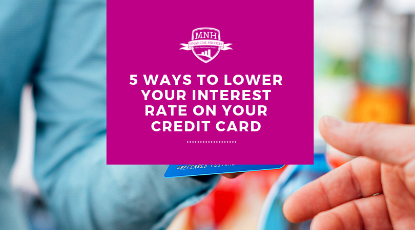 Lower your interest rate on your credit card