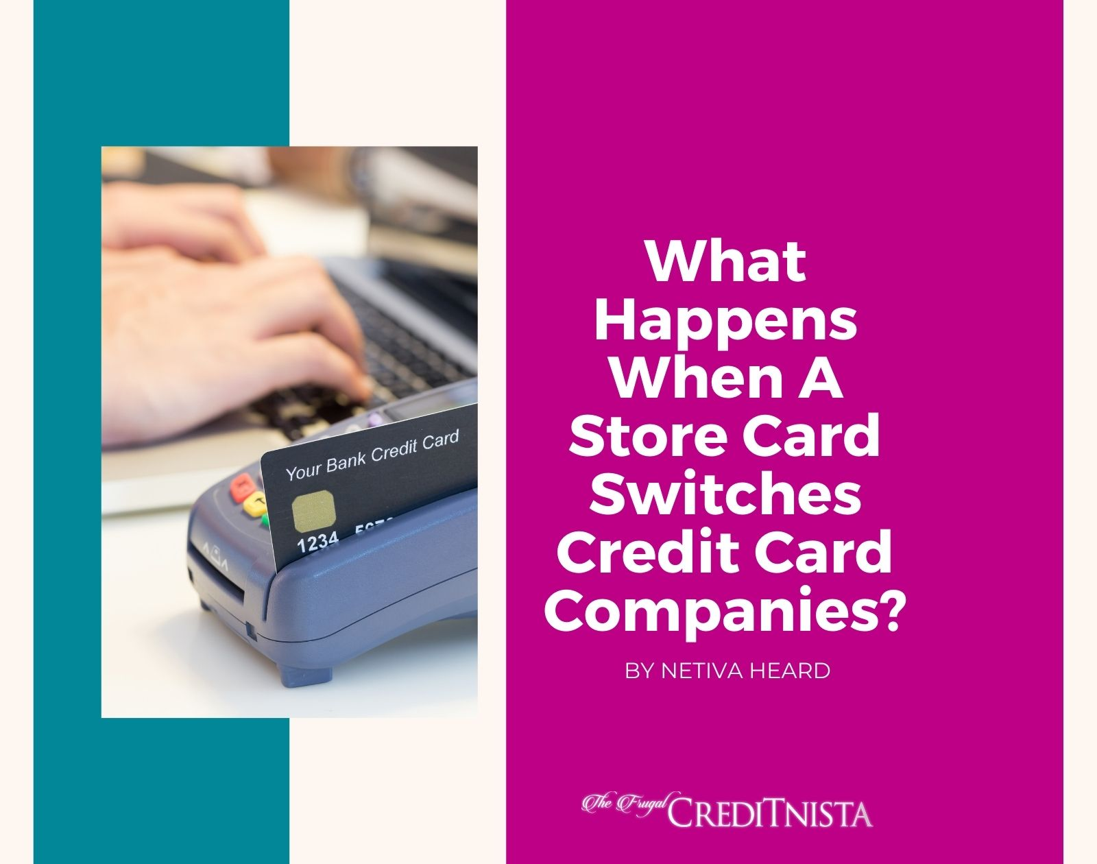 What to Do When A Store Card Switches Credit Card Companies