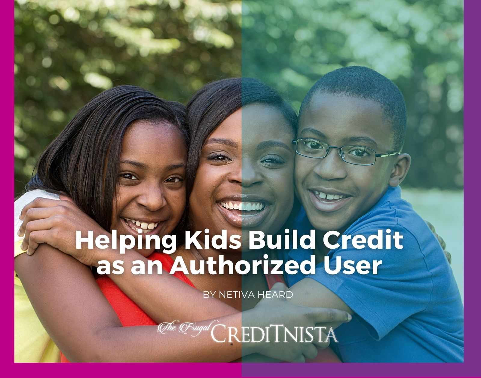 Helping Kids Build Credit as an Authorized User