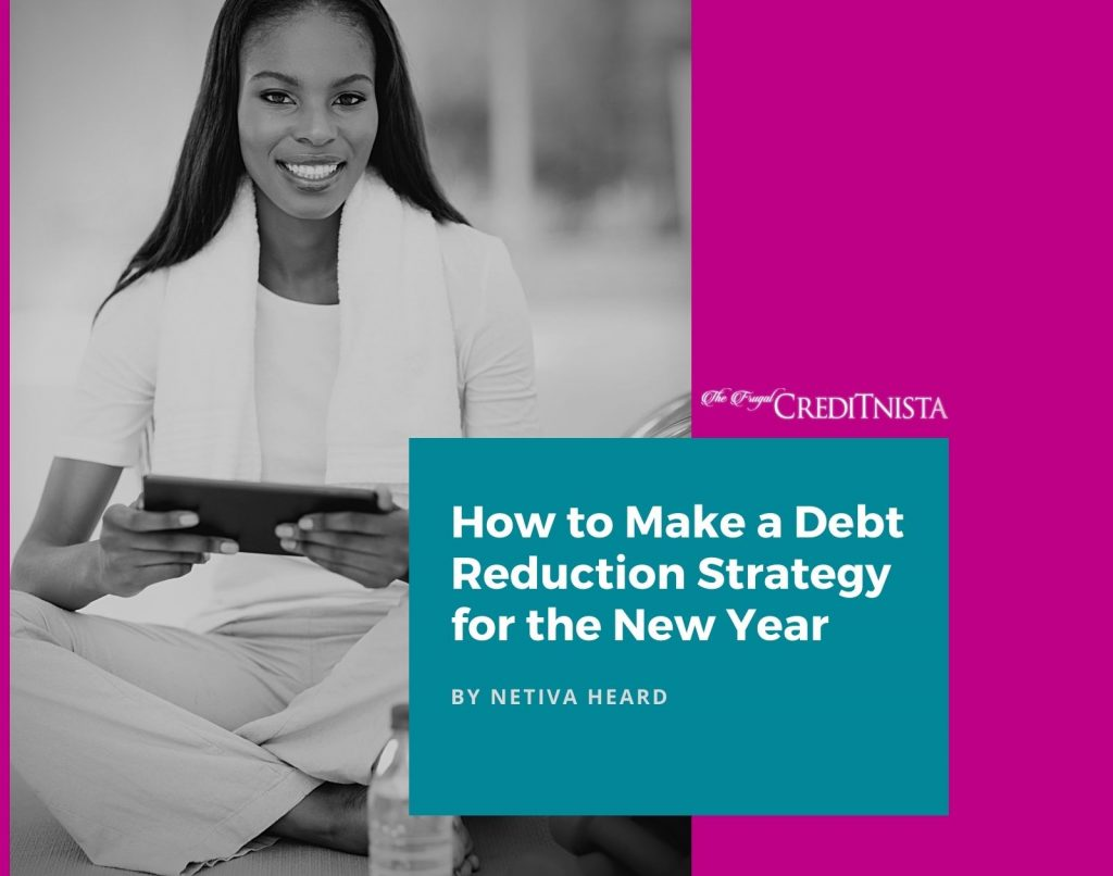 How to Make a Debt Reduction Strategy for the New Year