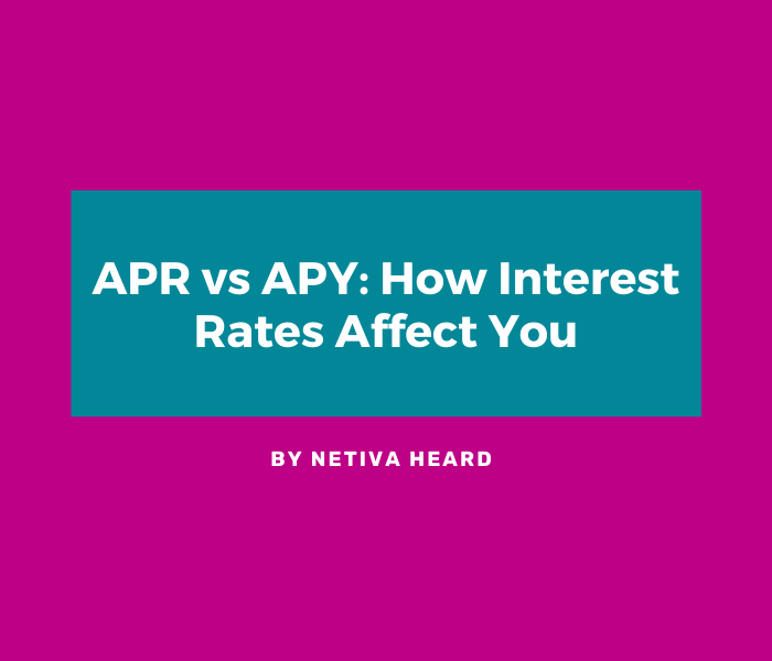 APR vs APY: How Interest Rates Affect You