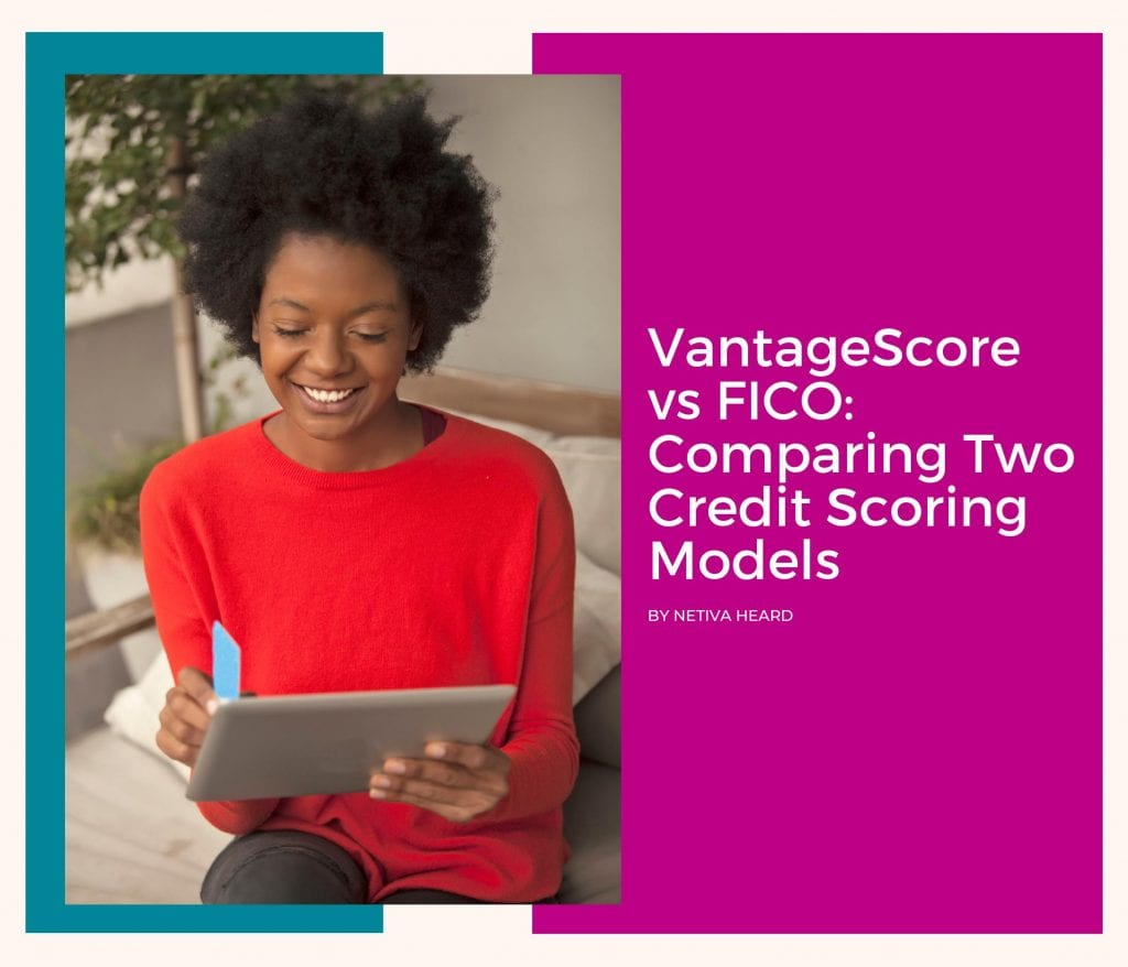 VantageScore vs FICO: Comparing Two Credit Scoring Models