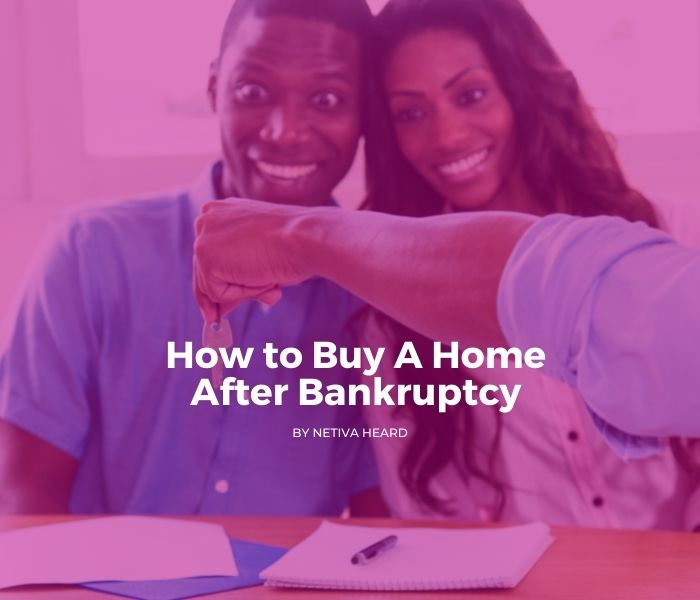 How to Buy A Home after Bankruptcy