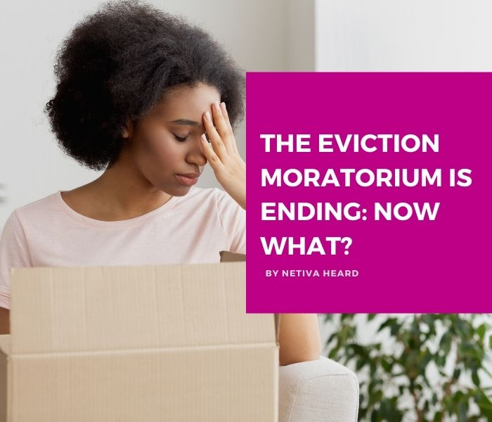 The Eviction Moratorium is Ending: Now What?