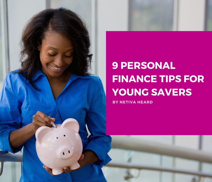 9 Personal Finance Tips for Young Savers