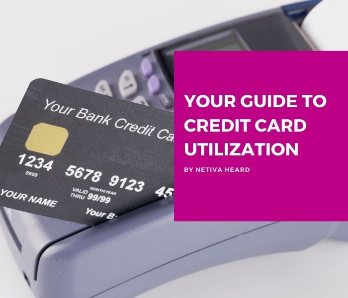 Your Guide to Credit Card Utilization